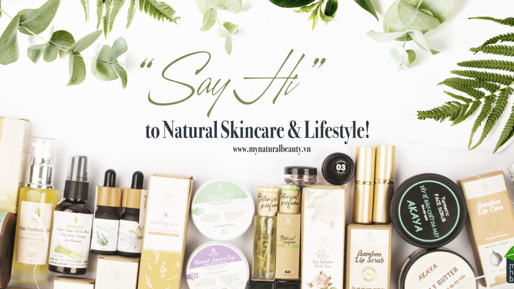 Banniere _Say hi to natural skincare and lifestyle_